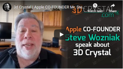Apple CO-FOUNDER Mr. Steve Wozniak Weighs in on 3dcrystal.com