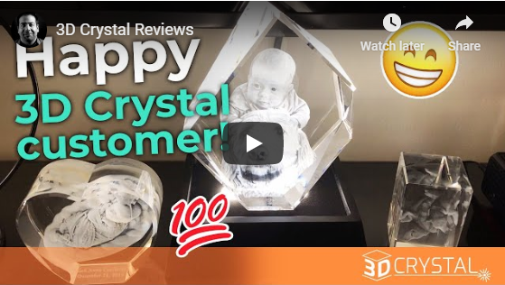 Happy 3D Crystal customer!